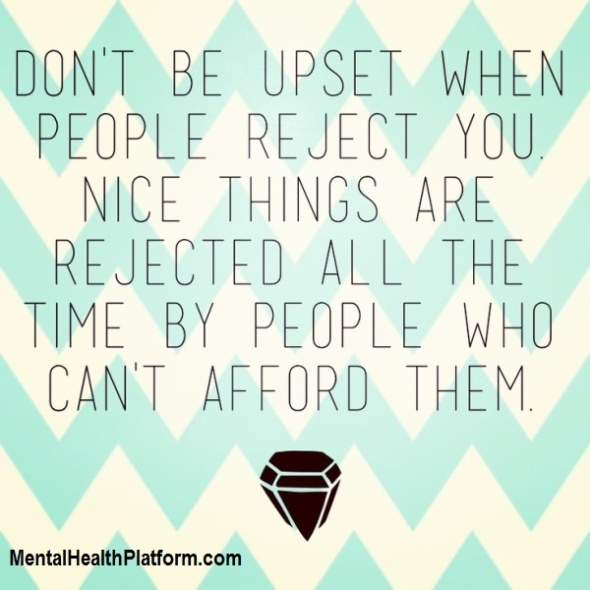 Don't be upset rejection